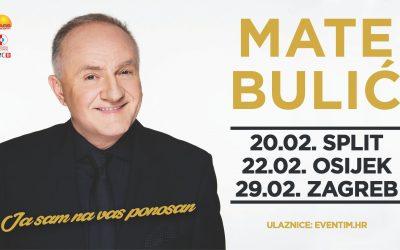 """Turneja Mate Bulića """"Ja sam na vas ponosan"""" u veljači 2020."""